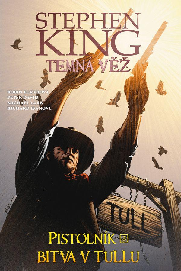 obrázek k novince - Temná věž - Pistolník 3: Bitva v Tullu