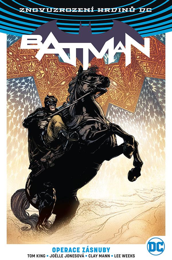 obrázek k novince - Znovuzrození hrdinů DC: Batman 5: Operace Zásnuby