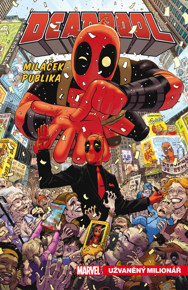 obrázek k novince - Deadpool, miláček publika 1: Užvaněný milionář