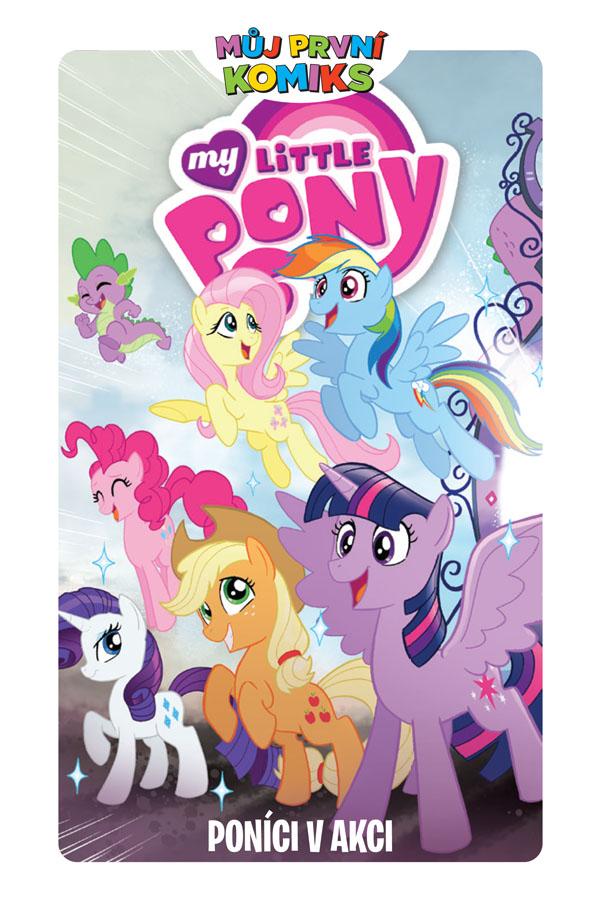 obrázek k novince - Můj první komiks: My Little Pony - Poníci v akci