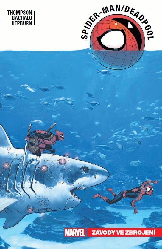 Spider-Man/Deadpool 5: Závody ve zbrojení