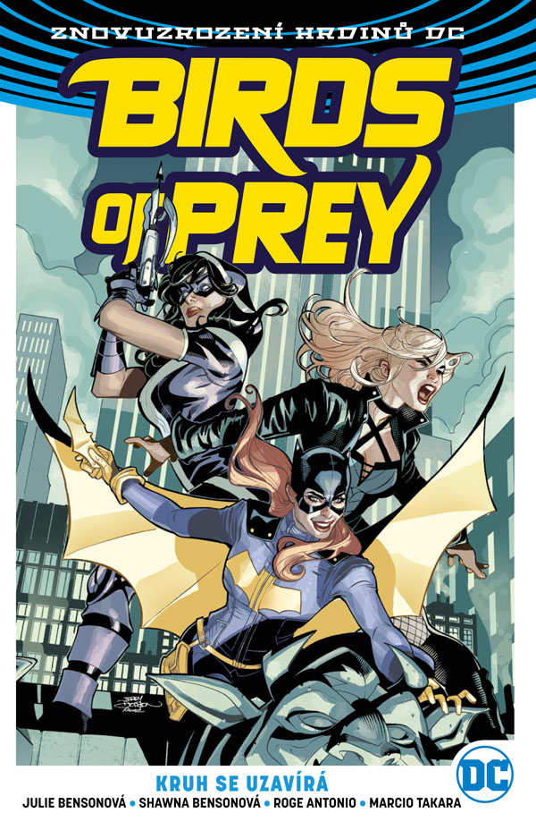 Birds of Prey 3: Kruh se uzavírá