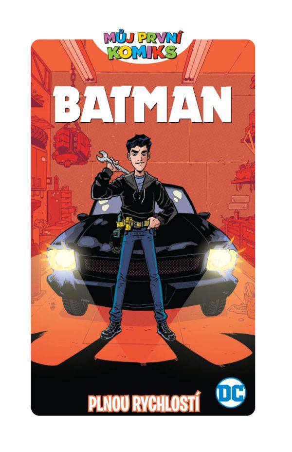 obrázek k novince - Můj první komiks: Batman - Plnou rychlostí