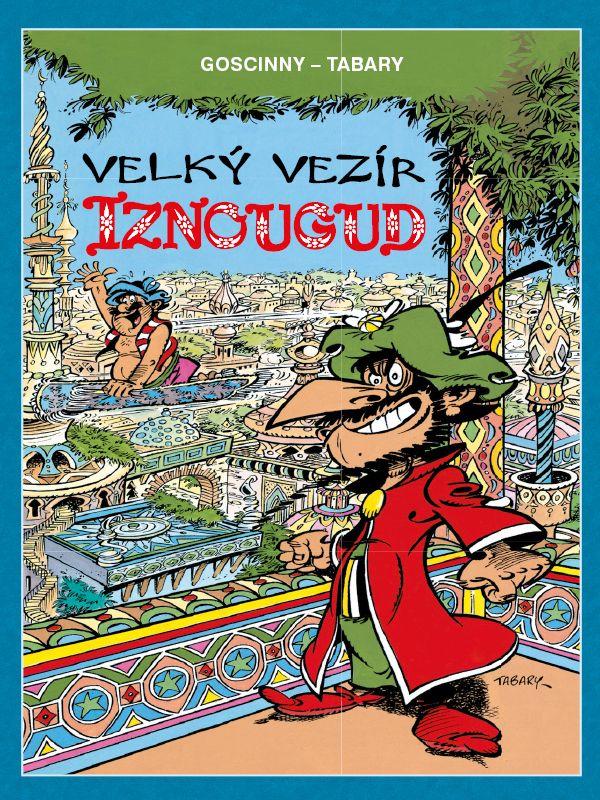 obrázek k novince - Velký vezír Iznougud (brož.) (Mistrovská díla evropského komiksu)