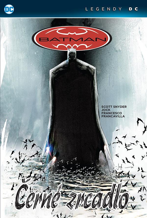obrázek k novince - Batman: Černé zrcadlo (Legendy DC)
