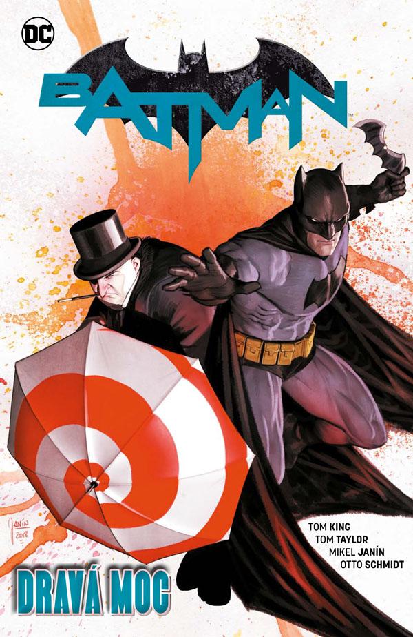 obrázek k novince - Batman 9: Dravá moc