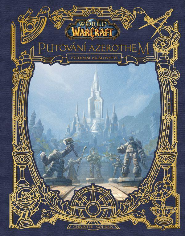 obrázek k novince - World of Warcraft: Putování Azerothem - Východní království